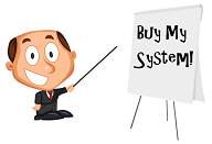 "businessman pointing to flip chart that reads ""Buy My System!"""